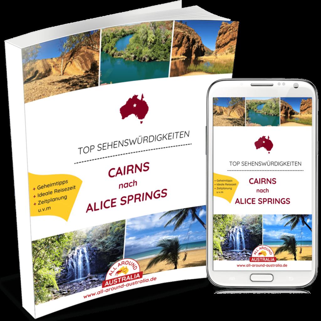 Australien Sehenswürdigkeiten - Cairns nach Alice Springs